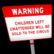 Stock Photo: Funny warning about children unattended