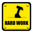 Hard work sign — Stock Photo