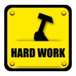 Stock Photo: Hard work sign