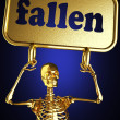 Golden skeleton holding the sign — Stock Photo #10371807