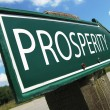 Stock Photo: PROSPERITY road sign