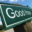 Stock Photo: Good Hope road sign