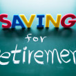 Постер, плакат: Saving for retirement concept