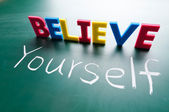 Believe yourself — Stock Photo