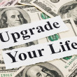 Stock Photo: Upgrade your life by money