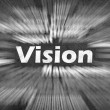 Stock Photo: Vision word with motion rays