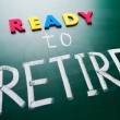 Ready to retire, conceptual words on blackboard. — Stock Photo