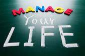 Manage your life, conceptual words on blackboard. — Stock Photo
