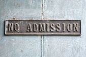 No Admission — Foto de Stock
