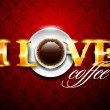 I love coffe - Stock Vector