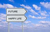 Sinal de trânsito para a vida futura e feliz — Fotografia Stock