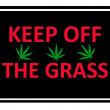 Keep of the grass sign with marijuana leaves — Foto de Stock
