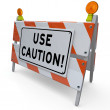 Use Caution Construction Sign Barricade Danger Warning — Foto Stock