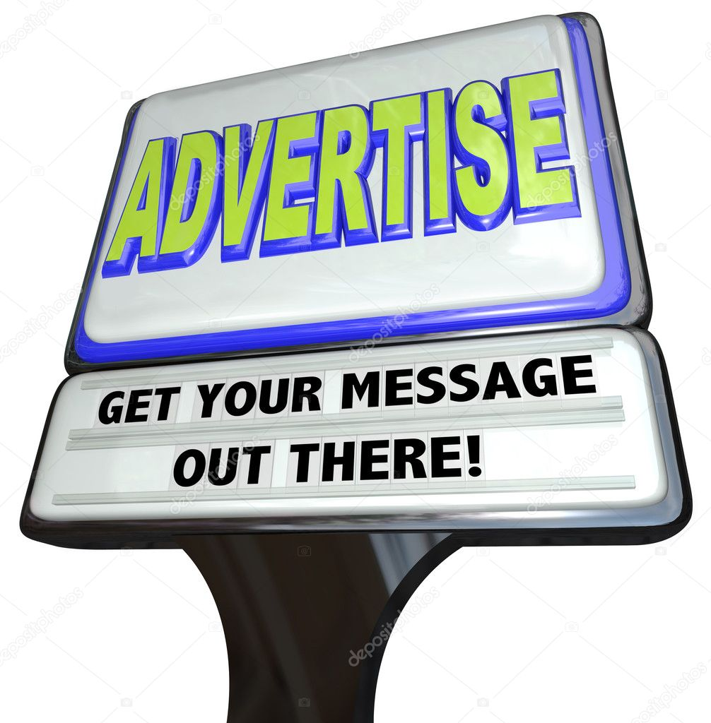 A restaurant-type sign with the words Advertise - Get Your Message Out There encouraging you to use marketing and communication to attract customers — Stock Photo #10087777