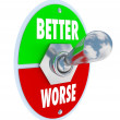 Better Vs Worse Toggle Switch Recover Good Health - Foto de Stock