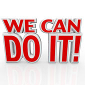 We Can Do It 3D Words Positive Attitude Confidence — Stock Photo