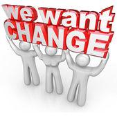 We Want Change Lift Words Protest Demand Improvement — Stock Photo
