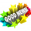 Good News Announcement Message Words in Stars - Stock Photo