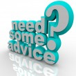 Need Some Advice Help Assistance 3D Words — Zdjęcie stockowe #8553930