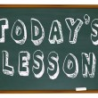 图库照片: Today's Lesson - Words on School Chalkboard Training