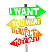 My Wants and Needs Vs Yours - Selfish Desires on Signs — Stock Photo