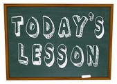 сегодняшний урок - слова на школьной доске подготовки — Стоковое фото