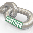 Together Word on Metal Links Connections Solidarity — Stock Photo