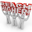 Stock Photo: Reach Higher Lifting Words Achieve Goal