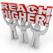 Reach Higher Lifting Words Achieve Goal - Stock Photo