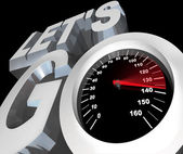 Lets Go Speedometer Excited Ready to Begin Start — Stock Photo