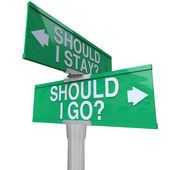 Should I Stay or Go Two Way Road Signs Make Decision — Stock Photo
