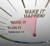 Make it Happen Speedometer Dream Plan Work Achieve Gaol — Stock Photo