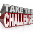 Stock Photo: Take Challenge 3D Words Action Initiative