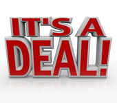 It's a Deal 3D Words Agreement or Closed Sale — Stock Photo