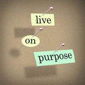Live on Purpose Words on Bulletin Board Fulfilling Life — Stock Photo