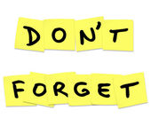 Don't Forget Reminder Words on Yellow Sticky Notes — Foto Stock