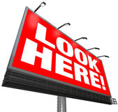 Look Here Billboard Outdoor Advertising Marketing Attention — Stock Photo