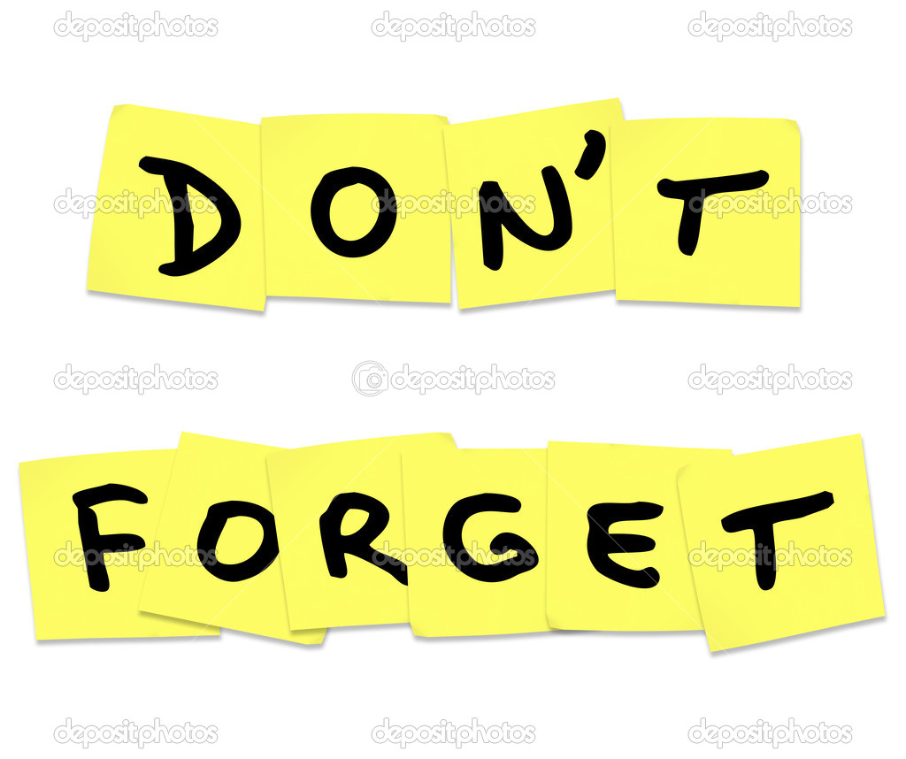 dont forget reminder words on yellow sticky notes stock