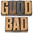 Good and bad word in wood type — Stock Photo
