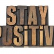 Постер, плакат: Stay positive motivation phrase
