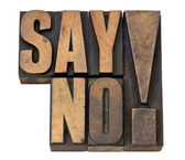 Say no exclamation in wood type — Stock Photo