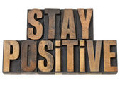 Stay positive motivation phrase — Stock Photo