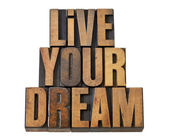 Live your dream in wood type — Stock Photo
