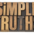 Simple truth text in wood type — Foto Stock