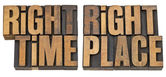 Right time, right place in wood type — Stock Photo