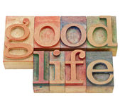 Good life in letterpress type — Stock Photo