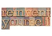 Reinvent yourself — Stock Photo
