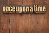Once upon a time opening phrase — Stock Photo