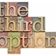 The third option — Foto de Stock