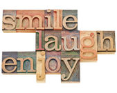 Smile, laugh, enjoy — Stock Photo